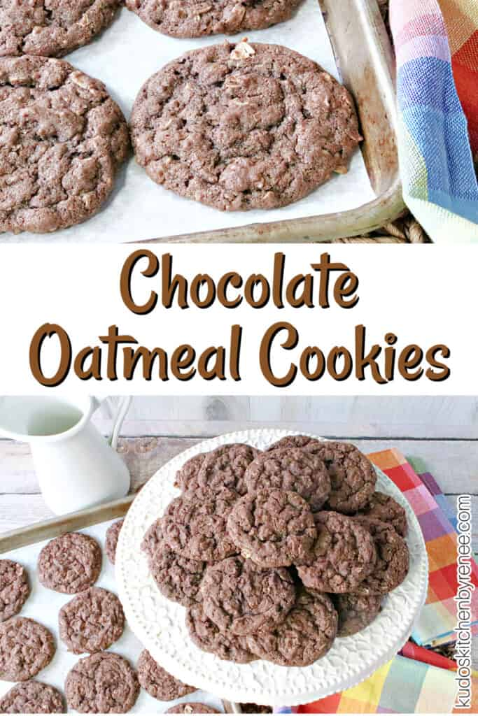 A two image vertical collage of Chocolate Oatmeal Cookies along with a title text overlay graphic in the center.