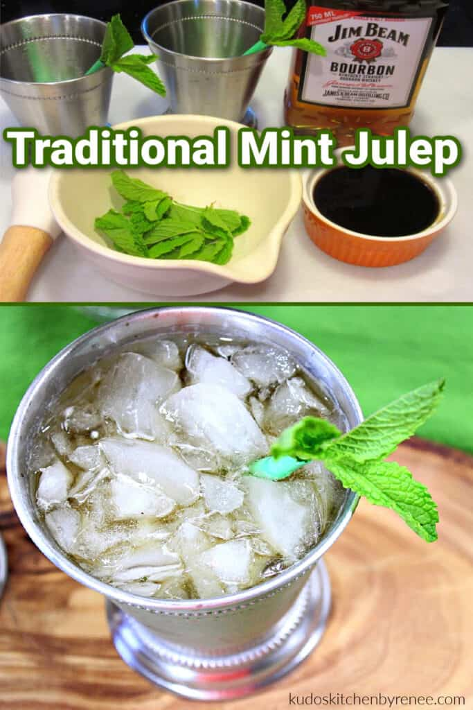 A vertical collage image of how to make  a Traditional Mint Julep with a title text overlay graphic.