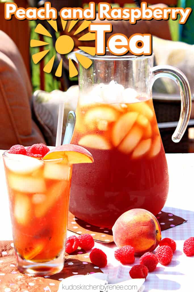 A vertical photo along with a title text overlay graphic for Peach and Raspberry Sun Tea outside in the sunshine.