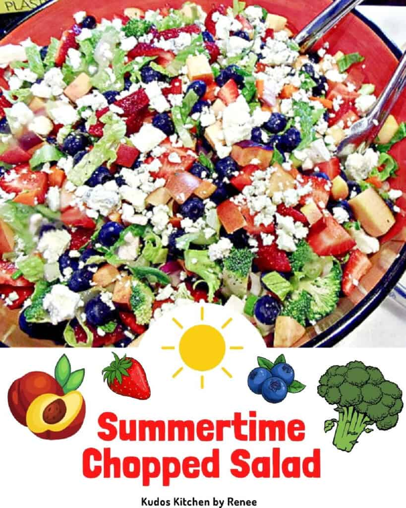A vertical closeup along with a cute title text overlay graphic for Summertime Chopped Salad with strawberries, blueberries, nectarines, and broccoli.