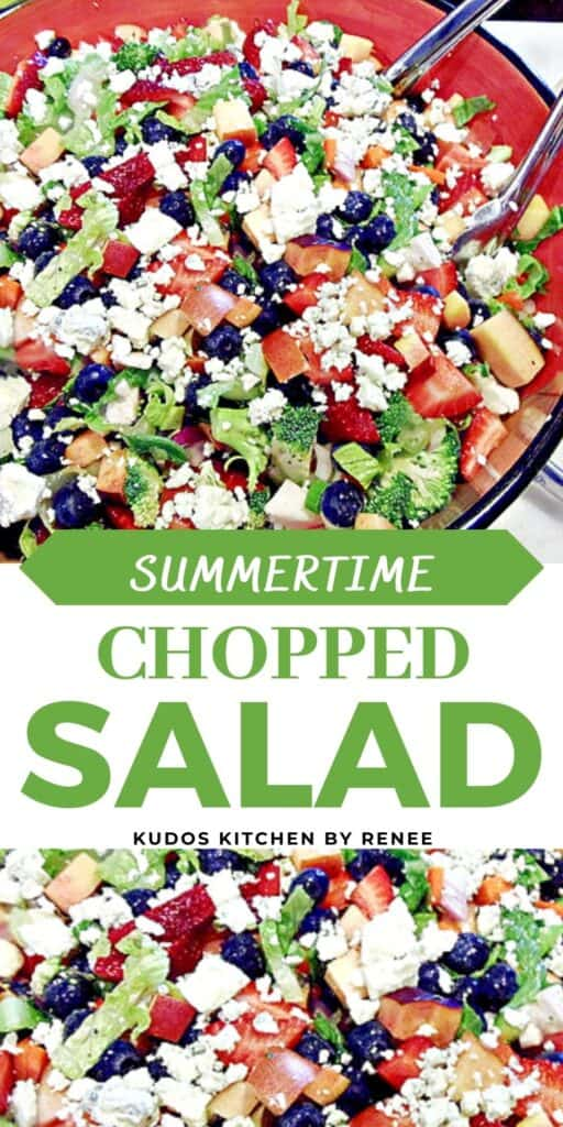A vertical two collage image along with a title text overlay graphic for a colorful Summertime Chopped Salad including broccoli, strawberries, blueberries, and blue cheese crumbles.