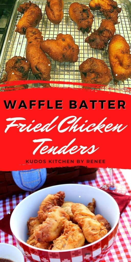 A vertical process collage with a title text overlay graphic for Waffle Batter Fried Chicken Tenders.