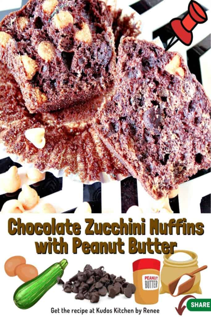 A Chocolate Zucchini Muffin with Peanut Butter along with a title text overlay with cute ingredient graphics
