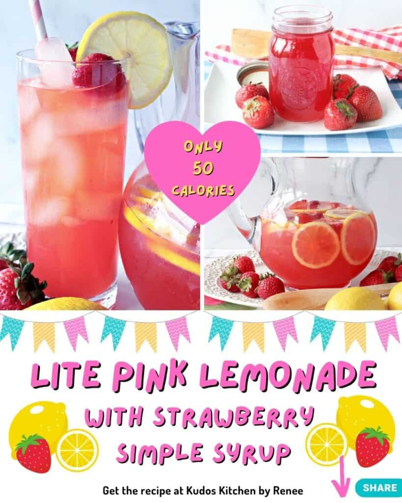 A three photo collage along with a title text overlay for Lite Pink Lemonade with Strawberry Simple Syrup.