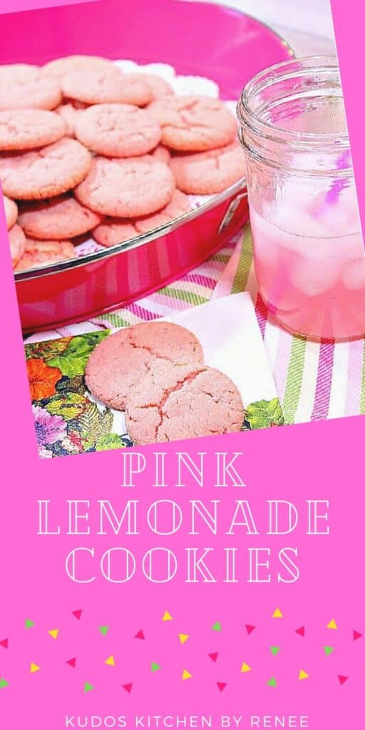 A vertical photo along with a cute pink title text graphic for Pink Lemonade Cookies.