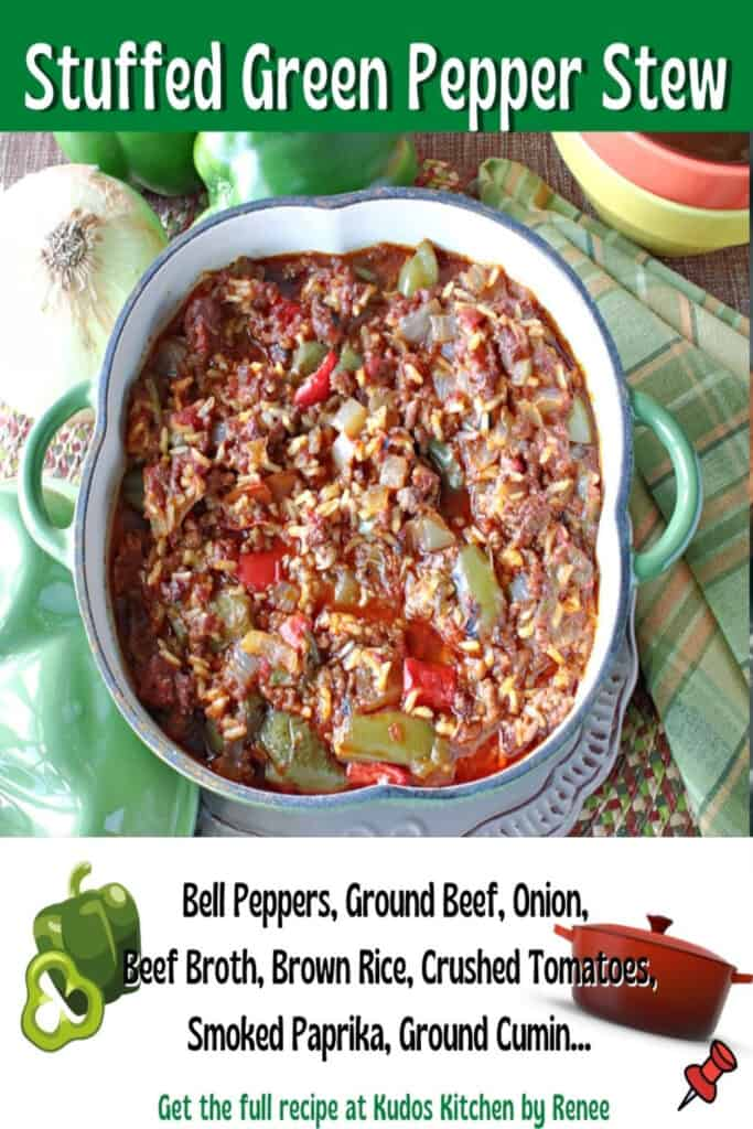 A title text overlay graphic and ingredient list for Stuffed Green Pepper Stew